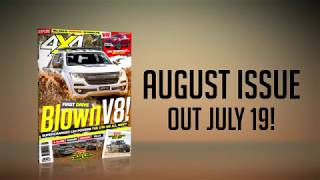 August 2018 Issue Preview | 4X4 Australia
