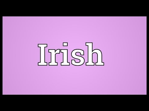 Irish Meaning