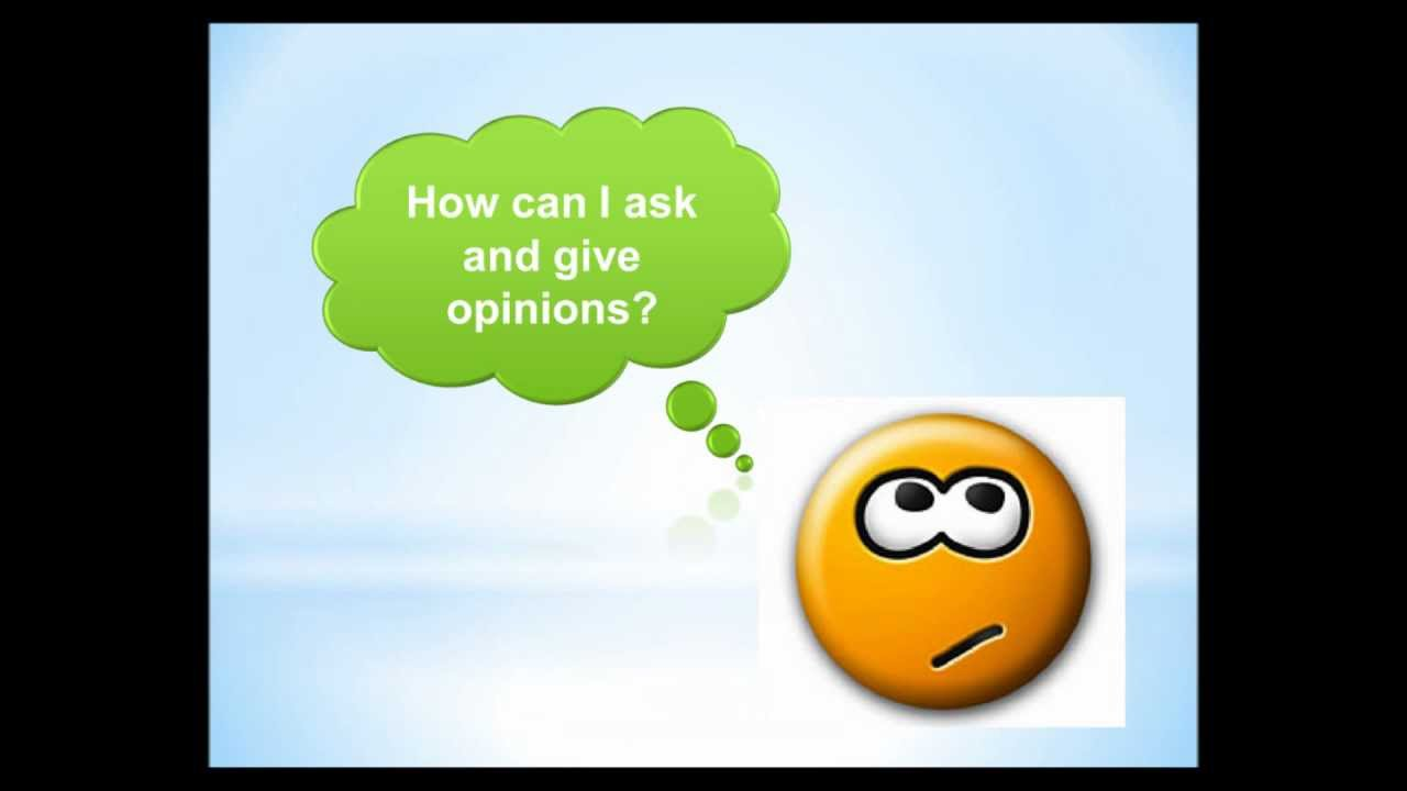 Asking And Giving Opinionswmv Youtube