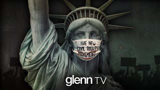 Battling COVID-19 Tyrants: The New Fight for Our Rights | Glenn TV