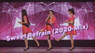 "Perfume - ""Sweet Refrain"" (2020-Mix) 数年前に作ったExtended-mixを再リミックスしました! 映像はオマケ程度で."