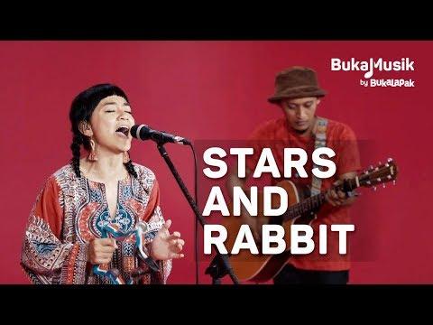 Stars and Rabbit | BukaMusik 2.0