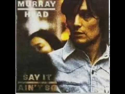 Murray Head - Say It Ain't So Joe