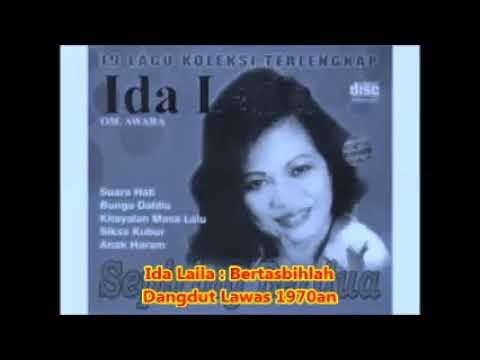 Ida Laila  --  BERTASBIHLAH  ---  Dangdut Nostalgia