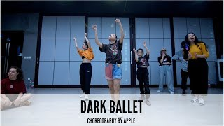 Dark Ballet - Choreography by  Apple