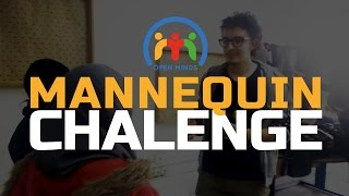 Mannequin Challenge - Open Minds Club
