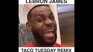 Sickick - King James (Taco Tuesday Remix)