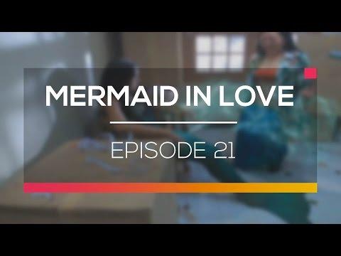 Mermaid in Love - Episode 21