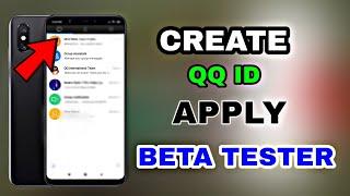 Créer QQ ID & Appliquer pour les Bêta Testeur