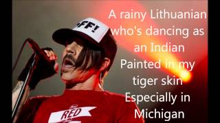 Red Hot Chili Peppers- Especially in Michigan(Lyrics)