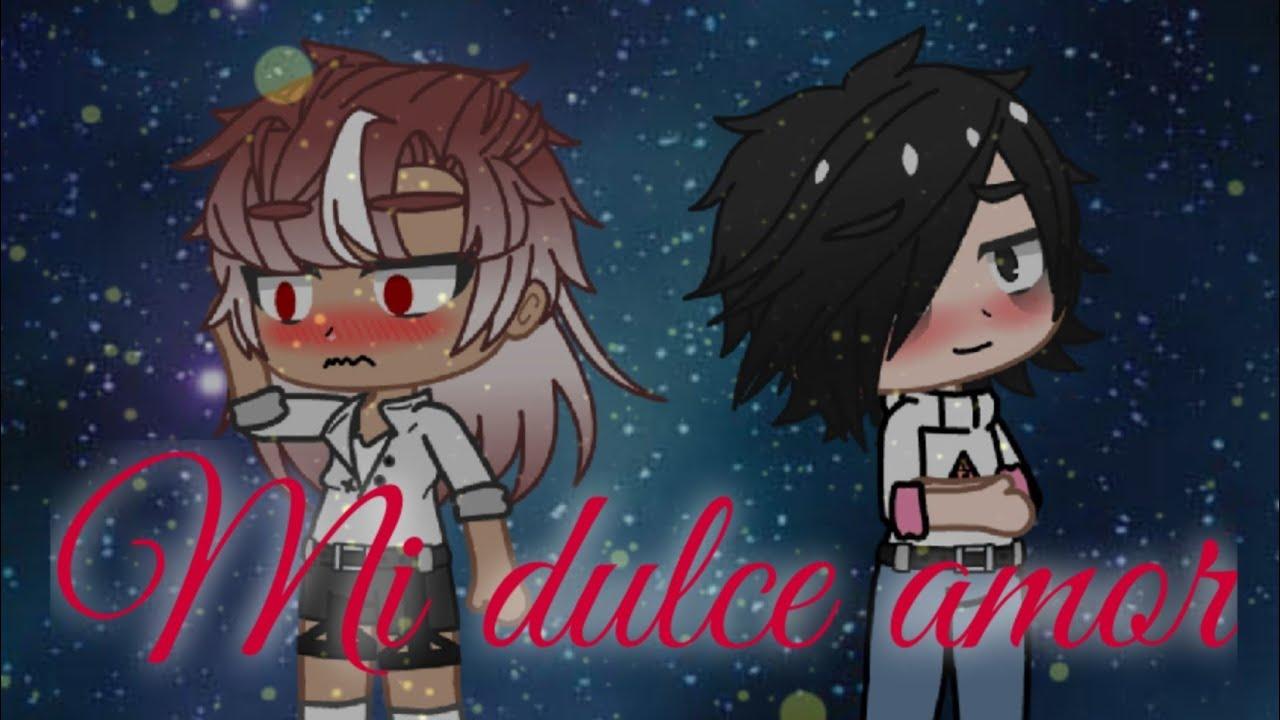❤~Mi Dulce Amor~❤ // Capitulo 1 [Serie Gay] || Gacha Club
