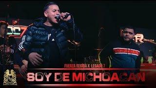 fuerza-regida-legado-7-soy-de-michoacan-en-vivo