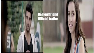 Half Girlfriend | Official Trailer  |  Arjun Kapoor |  Shraddha Kapoor  | 19th May 2017 HD  YouTube