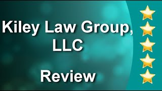 Kiley Law Group LLC - Personal Injury & Car Accident Attorneys Boston - Incredible 5 Star Review