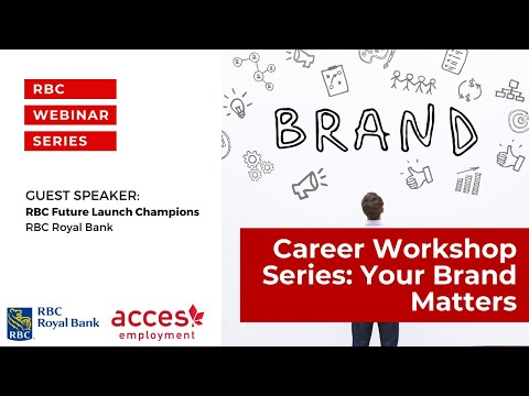 RBC Royal Bank Webinar |  Career Workshop Series Your Brand Matters