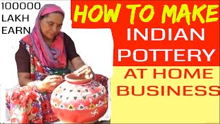 How to Make Indian Clay Pottery at Home - DIY Business Ideas
