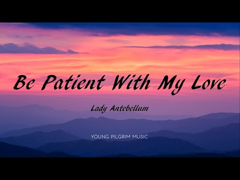 Download Lady Antebellum - Be Patient With My Love s - Ocean 2019 Mp4 baru