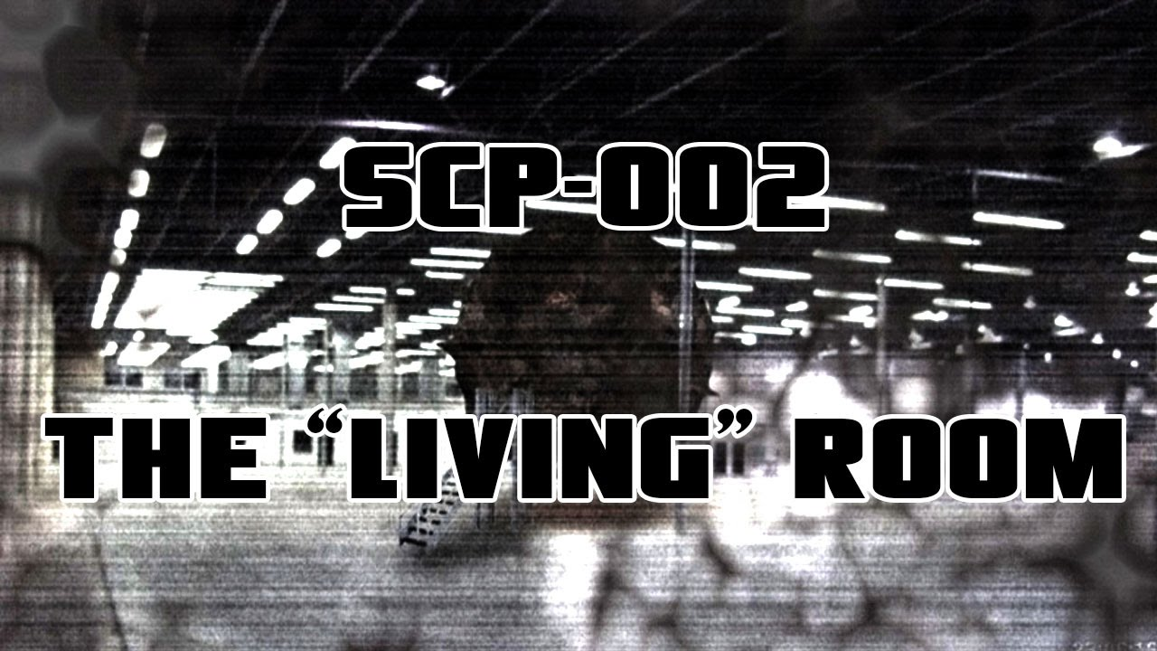 Scp 002 the living room scp files youtube for The living room 002