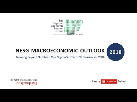 NESG MACROECONOMIC OUTLOOK 2018 (ABUJA)
