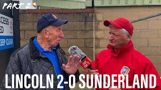 PART 2 | Lincoln City 2-0 Sunderland | FAN REACTIONS with SHAUN MIDDLETON