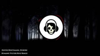 Oliver Huntemann, Dubfire - Humano (Victor Ruiz Remix)
