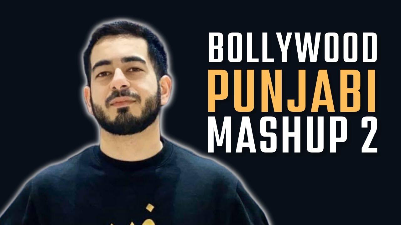 AMBASSADOR - BOLLYWOOD X PUNJABI MASHUP 2 | TUM HI AANA | FILHAAL | DUNIYAA