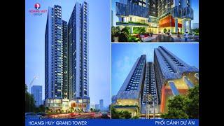 Dự án chung cư Hoàng Huy Grand Tower Sở Dầu