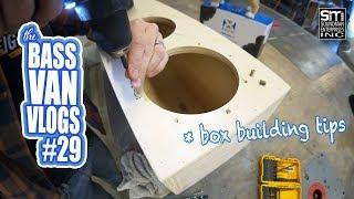 Customer subwoofer box build, BOX BUILDING TIPS! - BVV#29