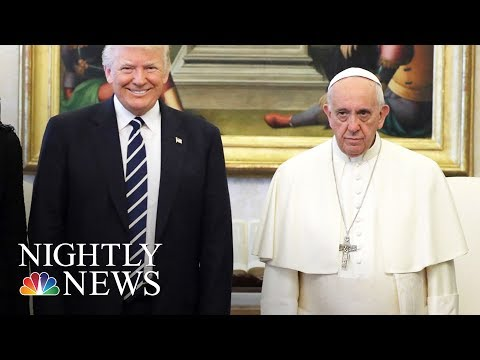 I Won't Forget What You Said, Pres. Donald Trump Tells Pope Francis | NBC Nightly News