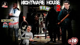 NIGHTMARE HOUSE 2 - #10 THE END - 2 Finales A CUAL PEOR
