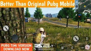 Download PUBG Mobile TiMi Studio version 🔥 | Better Than Original PUBG Mobile | Download Now