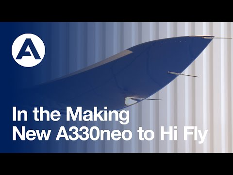 In the Making: New #A330neo to Hi Fly