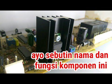 Belajar Elektronika Dasar    Nama Komponen Elektronik Dan Fungsinya