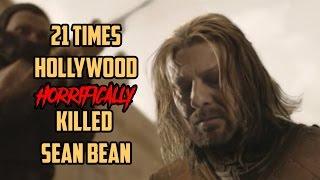 21 Times Hollywood Has Horrifically Killed Sean Bean
