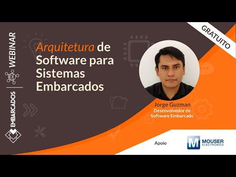 Webinar: Arquitetura de Software para Sistemas Embarcados