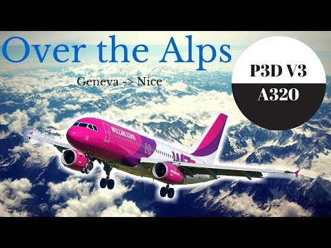 P3D V3 - A320 Aerosoft - HQ Textures - Over the mountains - Geneva to Nice