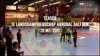 Teaser 1e kampioenschap Tophandbal Dalfsen 2011