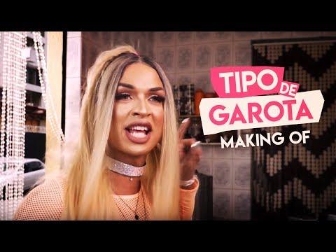 Bom Lia 8  MAKING OF TIPO DE GAROTA