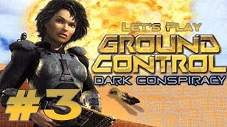 Let's Play Ground Control: Dark Conspiracy Ep. 3