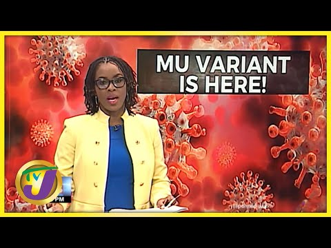 Mu Variant of Covid-19 in Jamaica   TVJ News - Sept 9 2021