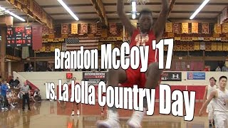 Brandon McCoy '17 vs. La Jolla Country Day, UA Holiday Classic Consolation, 12/30/16