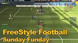 FreeStyle Football Gameplay - Sunday Funday Round 82