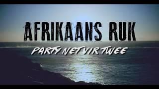 Video AFRIKAANS RUk - PARTY NET VIR TWEE download MP3, 3GP, MP4, WEBM, AVI, FLV Agustus 2018