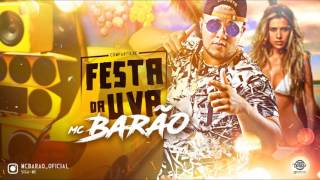 Baixar MC BARÃO - FESTA DA UVA - MÚSICA NOVA 2017