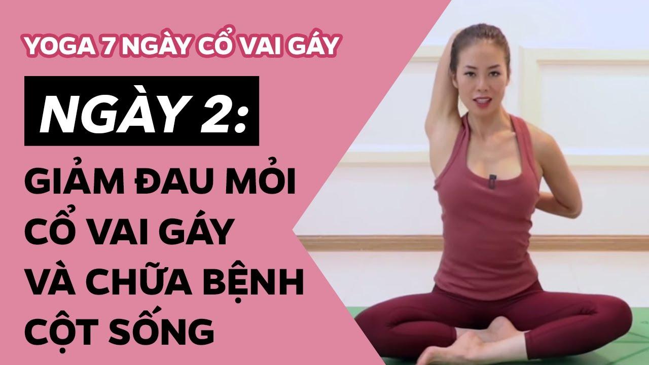 Yoga 7 ngày Cổ Vai Gáy ♡ Ngày 2 – giảm đau mỏi CỔ VAI GÁY và chữa bệnh CỘT SỐNG ♡ Yoga By Sophie
