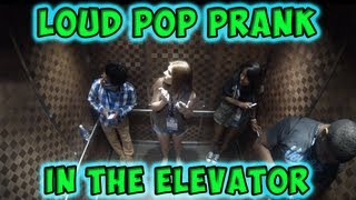Repeat youtube video Loud Pop Prank in the Elevator