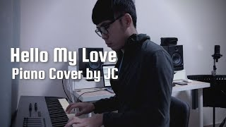 Hello My Love - Westlife - Piano Cover by JC