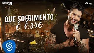 Baixar Gusttavo Lima - Que Sofrimento É Esse - DVD Buteco do Gusttavo Lima 2 (Vídeo Oficial)