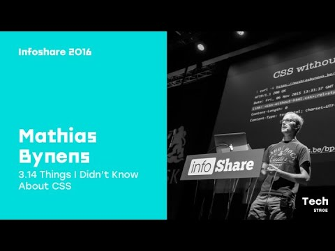 Mathias Bynens (Opera Software) - 3.14 Things I Didn't Know About CSS / infoShare 2016