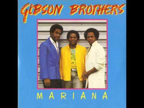 Gibson Brothers - Mariana